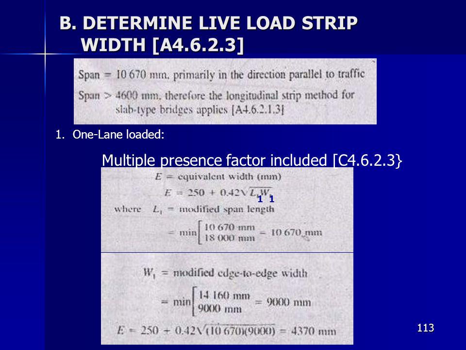 B. DETERMINE LIVE LOAD STRIP WIDTH [A4.6.2.3]